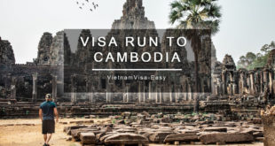 Vietnam visa run to Cambodia vietnamvisa-easy tips