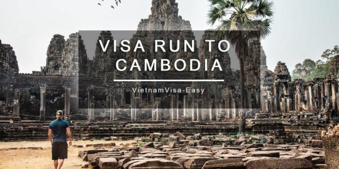 Vietnam visa run to Cambodia vietnamvisa-easy tips