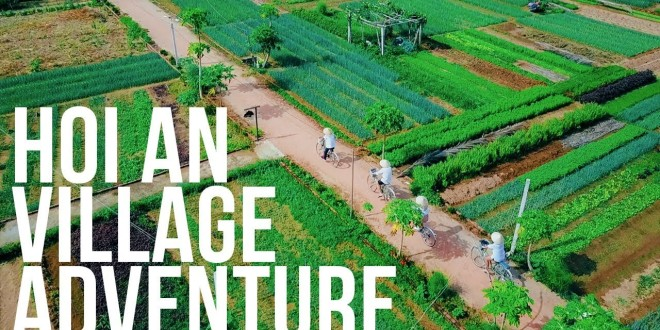 Outstanding tours in Hoi An - Travel information for Vietnam from local experts